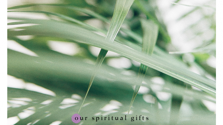 5 Reminders About Spiritual Gifts